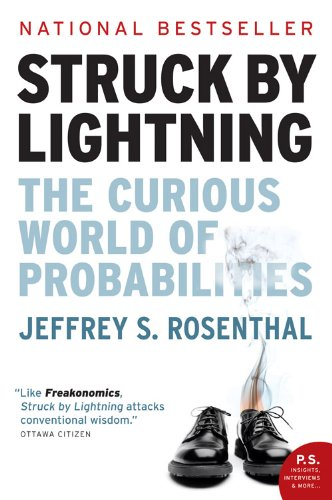 Struck by Lightning: The curious world of probabilities |Jeffrey Rosenthal