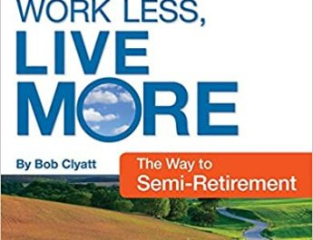 work less live more semi retirement